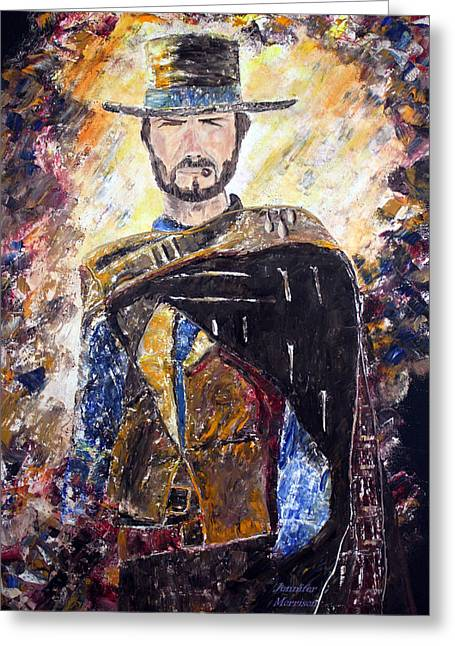 Greeting Card featuring the painting Eastwood The Good by Jennifer Godshalk