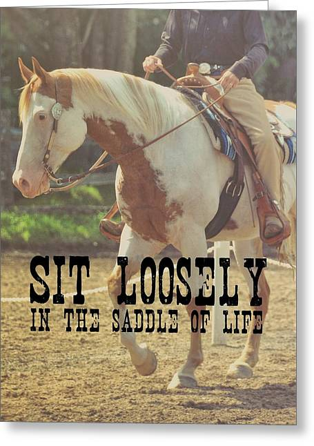 Greeting Card featuring the photograph Easy Rider Quote by Dressage Design