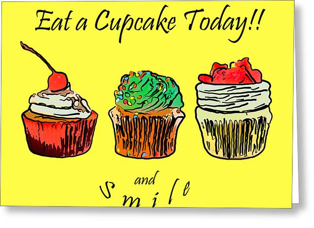 Sign. Cupcakes Greeting Cards - Eat A CupCake Today . And Smile Greeting Card by Wingsdomain Art and Photography