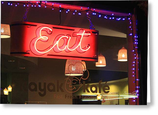 Eat At The Kayak Kafe Greeting Card by Suzanne Gaff