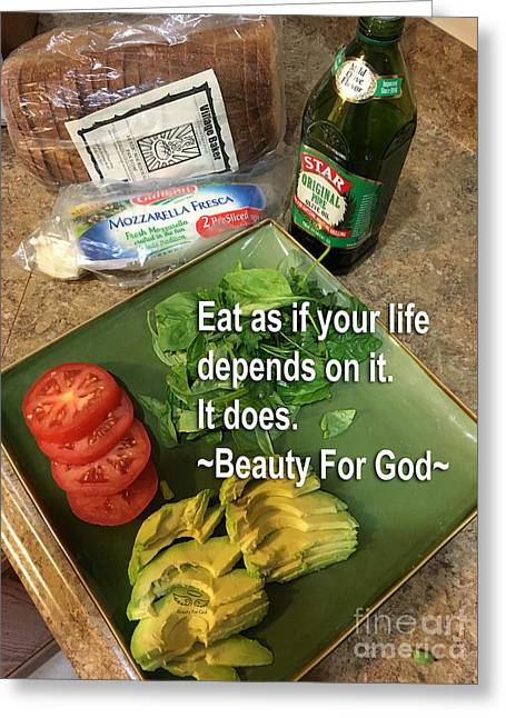 Greeting Card featuring the photograph Eat by Beauty For God