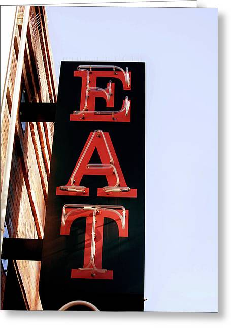 Eat Sign - Austin Texas Greeting Card