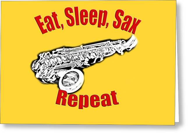 Eat Sleep Sax Repeat Greeting Card