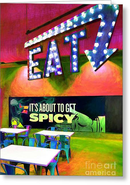 Eat Spicy Food Greeting Card by Mel Steinhauer