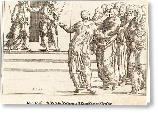 Ecce Homo And The Jews Deny Christ Greeting Card by Augustin Hirschvogel
