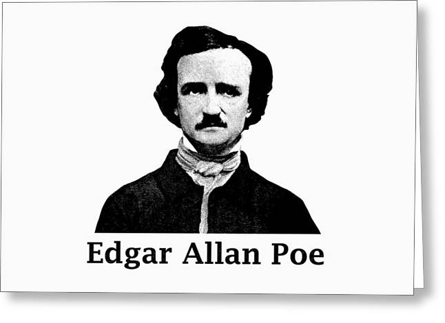 Edgar Allan Poe Greeting Card by War Is Hell Store
