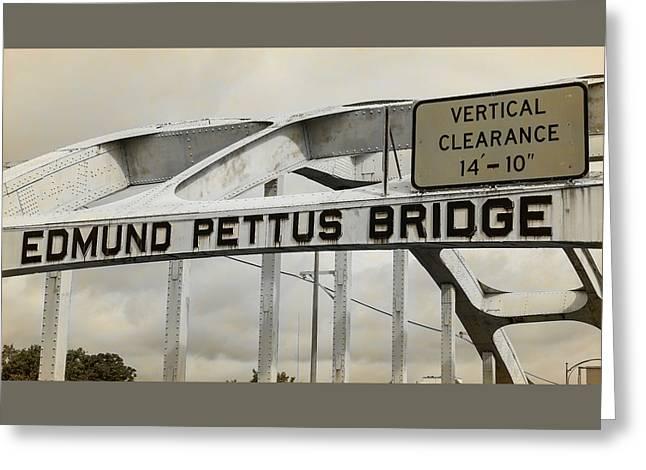 Edmund Pettus Bridge - 3 Greeting Card