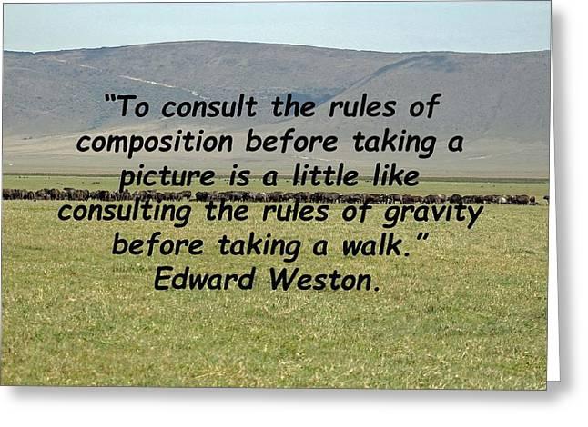Edward Weston Quote Greeting Card
