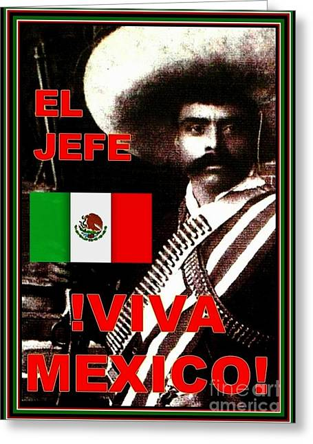 El Jefe Emiliano Zapata Viva Mexico Greeting Card by Peter Gumaer Ogden
