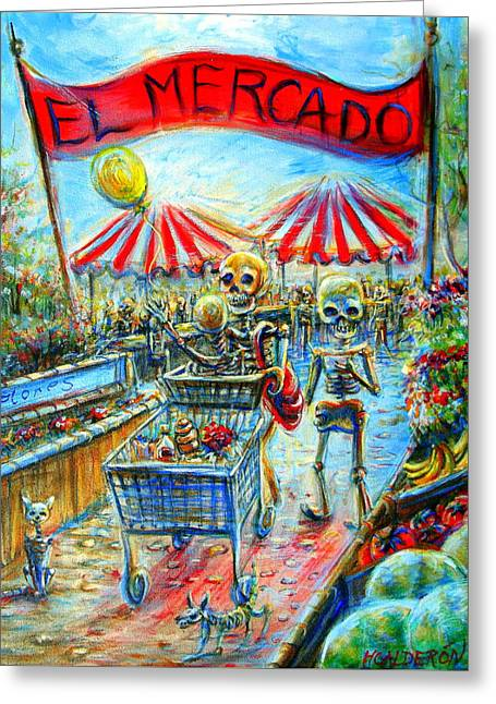 Greeting Card featuring the painting El Mercado by Heather Calderon