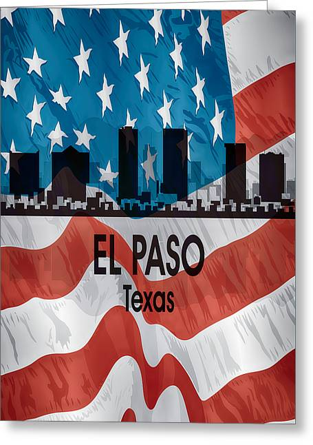 El Paso Tx American Flag Vertical Greeting Card by Angelina Vick