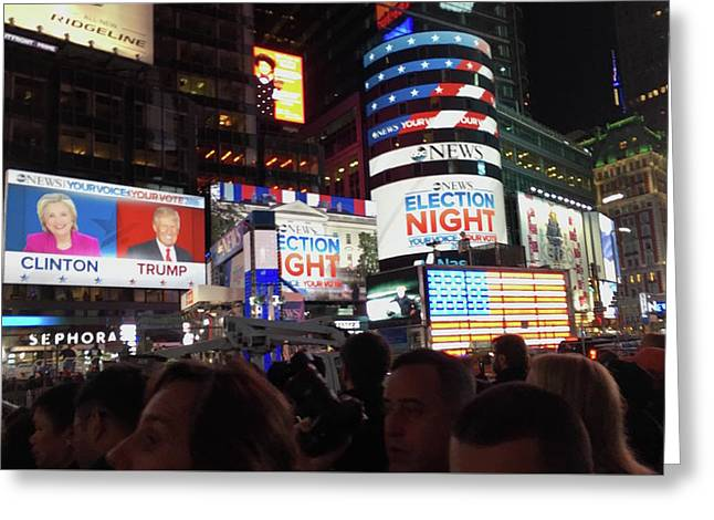 Election Night In Times Square 2016 Greeting Card