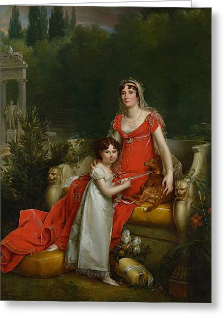 Elisa Bonaparte With Her Daugher Napoleona Baciocchi Greeting Card by Francois Gerard