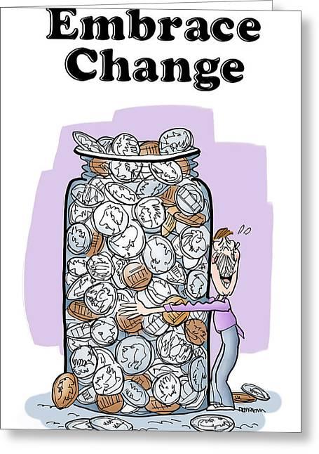 Embrace Change Greeting Card