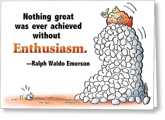 Embrace Enthusiasm Greeting Card