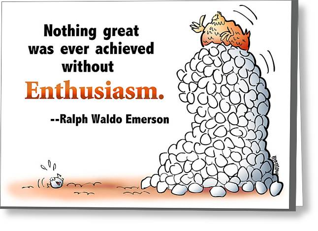 Embrace Enthusiasm Greeting Card