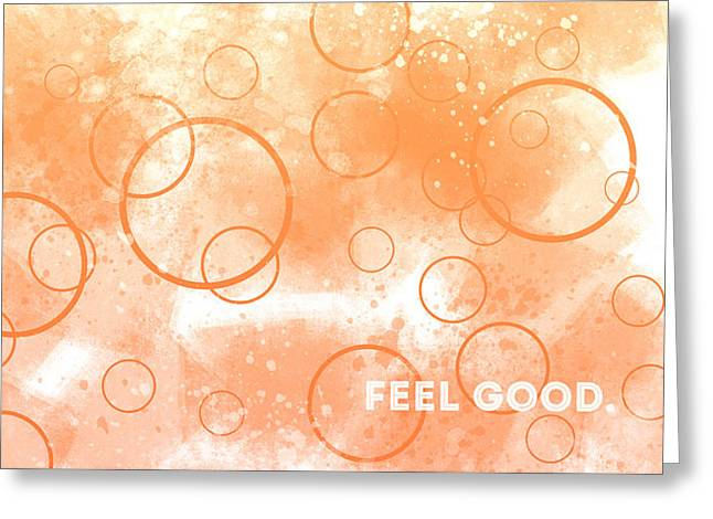 Emotional Art Feel Good Greeting Card by Melanie Viola
