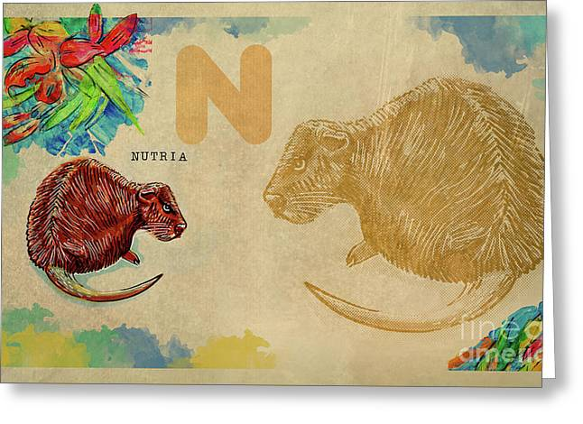 Greeting Card featuring the drawing English Alphabet , Nutria by Ariadna De Raadt