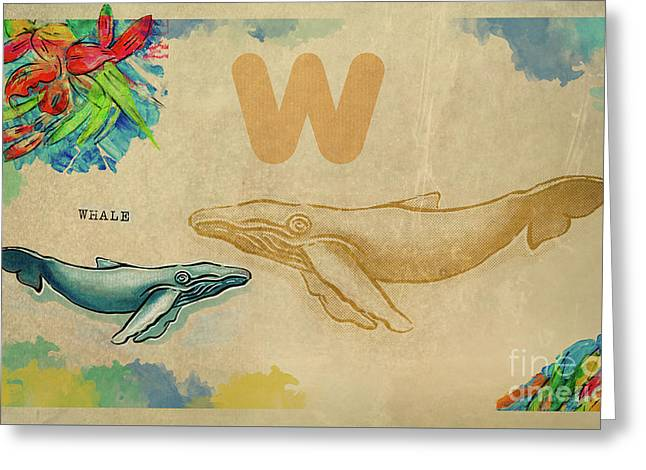 Greeting Card featuring the drawing English Alphabet , Whale by Ariadna De Raadt