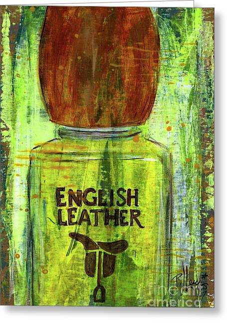 Greeting Card featuring the painting English Leather by P J Lewis