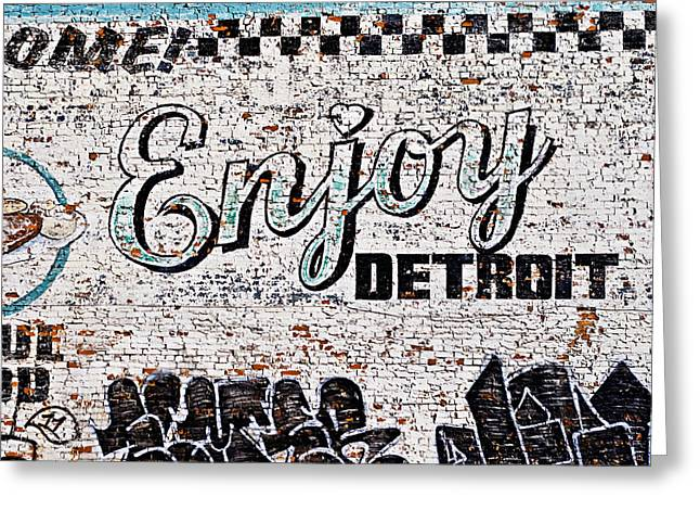 Enjoying Greeting Cards - Enjoy Detroit Graffiti Greeting Card by Alanna Pfeffer