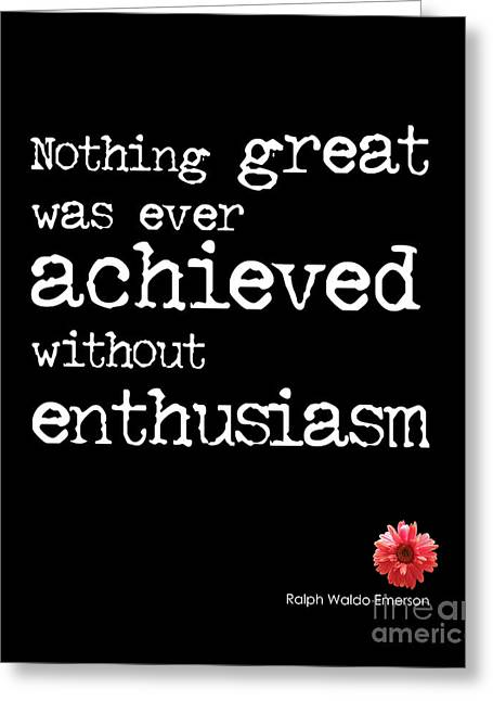 Emerson Greeting Cards - Enthusiasm Quote Greeting Card by Kate McKenna