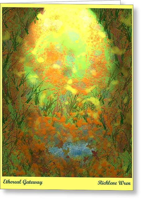 Ethereal Gateway Greeting Card by Ricklene Wren