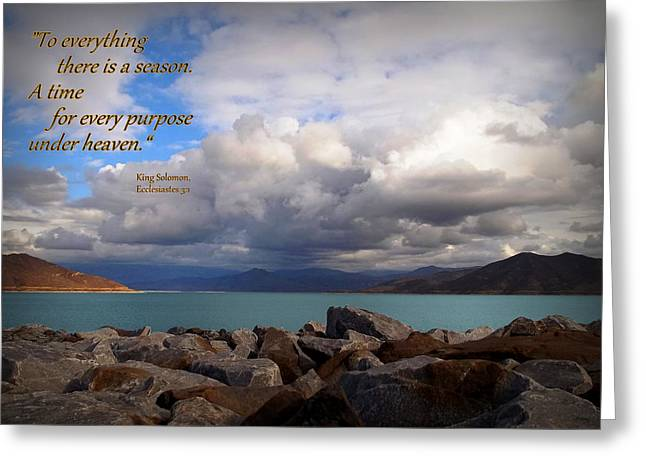 Everything Has Its Time - Ecclesiastes Greeting Card