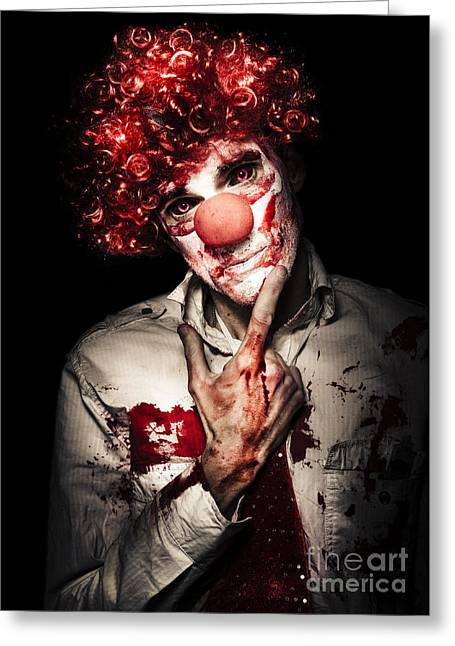Evil Blood Stained Clown Contemplating Homicide Greeting Card by Jorgo Photography - Wall Art Gallery