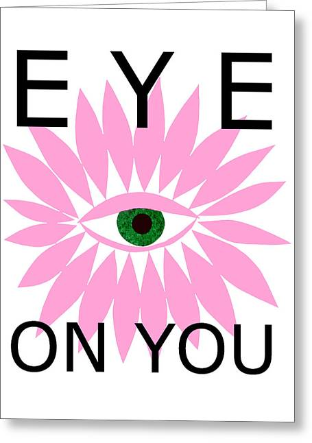 Eye On You Greeting Card