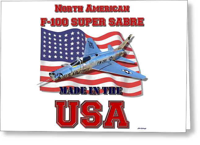 F-100 Super Sabre Made In The Usa Greeting Card
