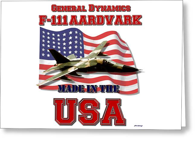 F-111 Aardvark Made In The Usa Greeting Card