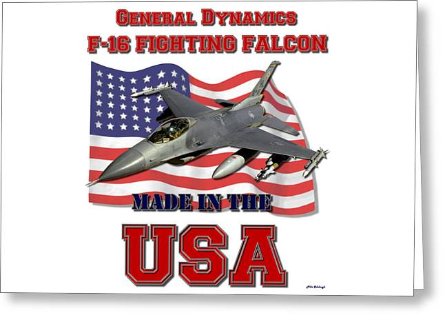 F-16 Fighting Falcon Made In The Usa  Greeting Card