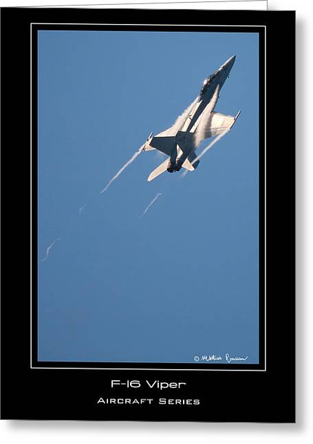 F-16 Viper Greeting Card by Mathias Rousseau