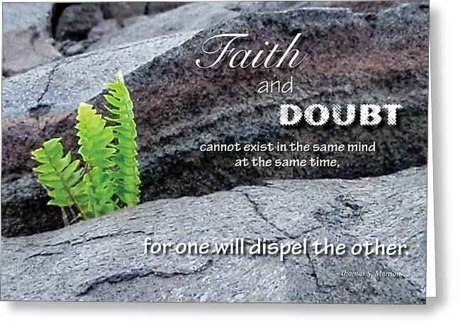 Faith And  Doubt Greeting Card
