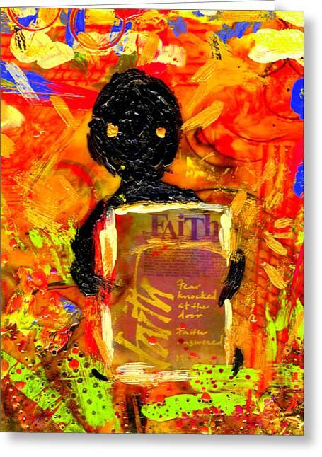 Faith And I Go Everywhere Greeting Card