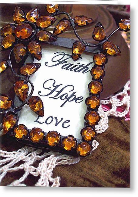 Faith Hope Love  Greeting Card