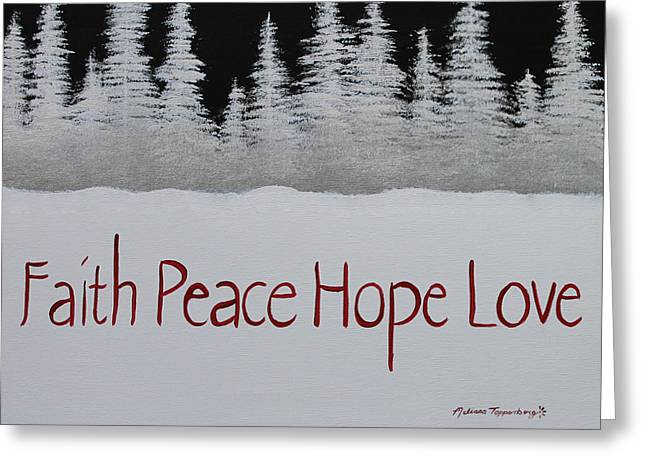 Faith, Peace, Hope, Love Greeting Card