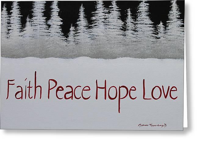 Faith, Peace, Hope, Love Greeting Card
