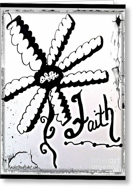Greeting Card featuring the drawing Faith by Rachel Maynard
