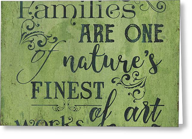 Families Are... Greeting Card by Debbie DeWitt