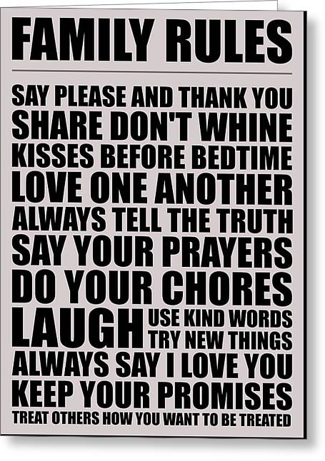 Family Rules Say Please And Thank You Share Don't Whine Kisses Inspirational Quotes Poster Greeting Card by Lab No 4