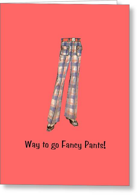Fancy Pants Greeting Card by Priscilla Wolfe