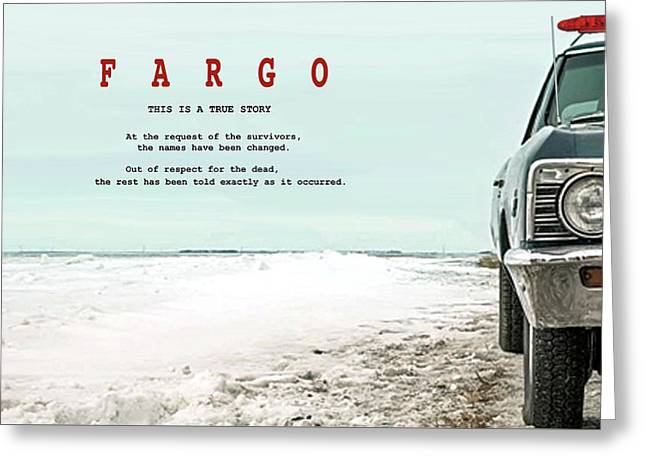 Fargo, This Is A True Story, Art Poster Greeting Card