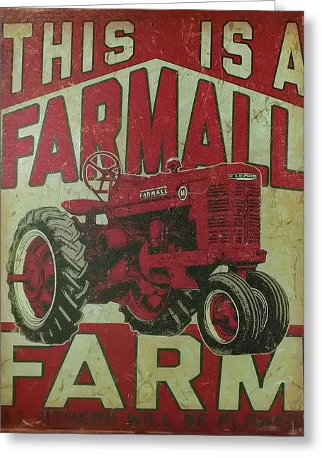 Greeting Card featuring the photograph Farmall Farm Sign by Chris Flees