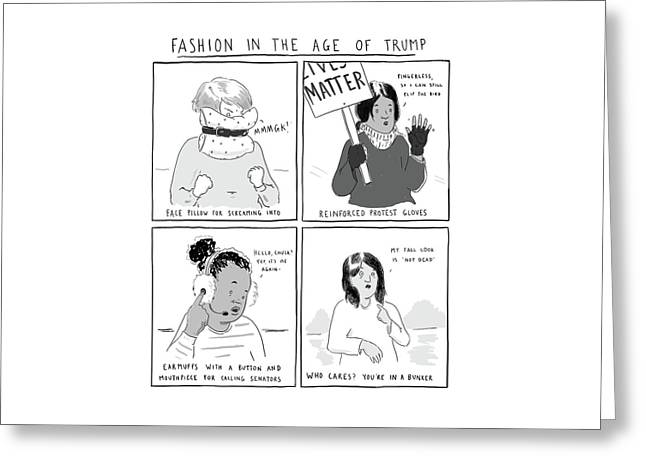 Fashion In The Age Of Trump Greeting Card