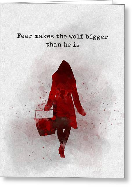Fear Makes The Wolf Bigger Than He Is Greeting Card