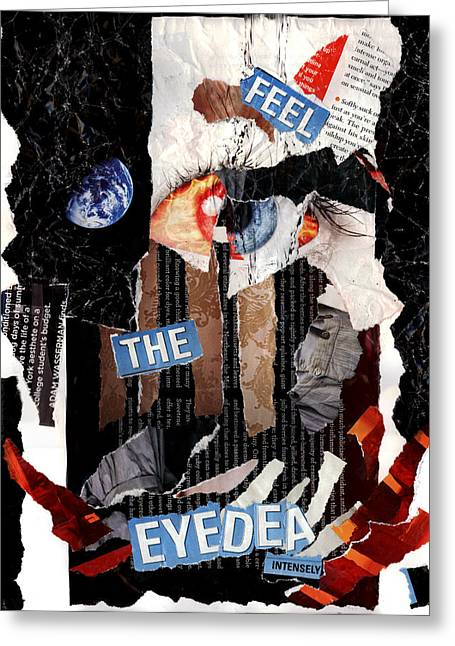 Feel The Eyedea Greeting Card by Lindsey Cormier