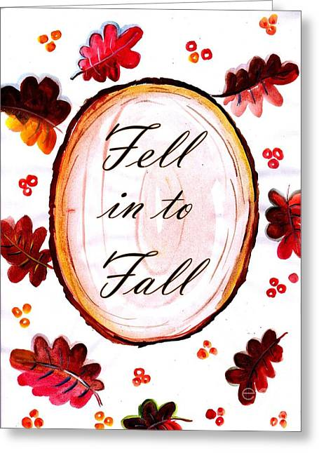 Fell In To Fall Greeting Card by Sweeping Girl