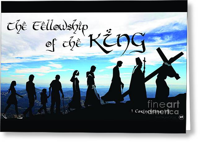 Fellowship Of The King Greeting Card